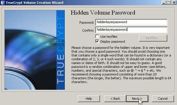 Type in the password for hidden volume password twice click next